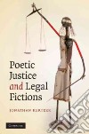 Poetic Justice and Legal Fictions