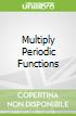 Multiply Periodic Functions