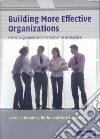 Building More Effective Organizations libro str