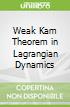Weak Kam Theorem in Lagrangian Dynamics