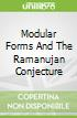 Modular Forms And The Ramanujan Conjecture