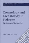 Cosmology and Eschatology in Hebrews