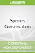 Species Conservation