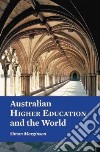 Australian Higher Education and the World