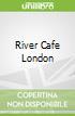 River Cafe London