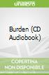 Burden (CD Audiobook)