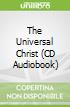 The Universal Christ (CD Audiobook)