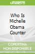 Who Is Michelle Obama Counter