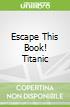 Escape This Book! Titanic