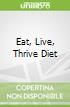 Eat, Live, Thrive Diet