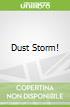 Dust Storm!