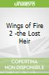 Wings of Fire 2 -the Lost Heir