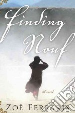 Finding Nouf libro in lingua di Ferraris Zoe
