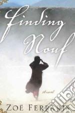 Finding Nouf libro in lingua di Ferraris Zoe