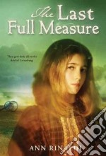 The Last Full Measure libro in lingua di Rinaldi Ann