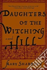 Daughters of the Witching Hill libro in lingua di Sharratt Mary