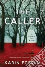 The Caller libro in lingua di Fossum Karin, Semmel K. E. (TRN)