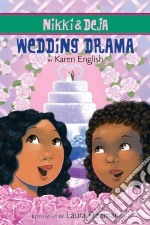 Wedding Drama libro in lingua di English Karen, Freeman Laura (ILT)