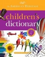 The American Heritage Children's Dictionary libro in lingua di American Heritage Publishing Company (COR)