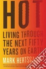Hot libro in lingua di Hertsgaard Mark