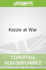 Kezzie at War libro in lingua di Theresa Breslin