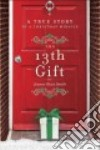 The 13th Gift (CD Audiobook) libro str