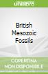 British Mesozoic Fossils