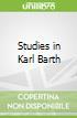 Studies in Karl Barth