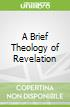 A Brief Theology of Revelation