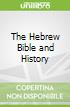 The Hebrew Bible and History