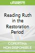 Reading Ruth in the Restoration Period
