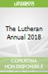 The Lutheran Annual 2018