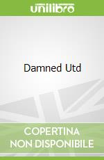 Damned Utd libro in lingua di David Peace