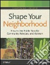 Shape Your Neighborhood