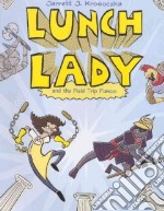 Lunch Lady and the Field Trip Fiasco libro in lingua di Krosoczka Jarrett J.