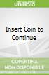 Insert Coin to Continue