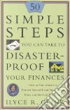 50 Simple Steps You Can Take to Disaster Proof Your Finances