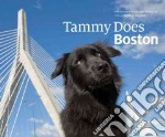 Tammy Does Boston libro in lingua di Malyszko Michael (PHT), Hughes Judith E.
