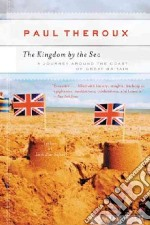 Kingdom by the Sea libro in lingua di Theroux Paul