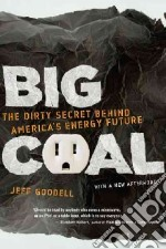 Big Coal libro in lingua di Goodell Jeff