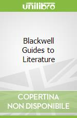 Blackwell Guides to Literature libro in lingua di Chang Heesok