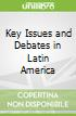 Key Issues and Debates in Latin America