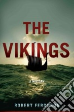 The Vikings libro in lingua di Ferguson Robert
