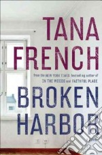 Broken Harbor libro in lingua di French Tana