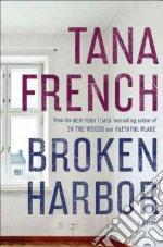 Broken Harbor libro in lingua di French Tana