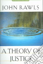 A Theory Of Justice libro in lingua di Rawls John