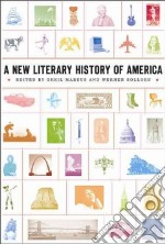 A New Literary History of America libro in lingua di Marcus Greil (EDT), Sollors Werner (EDT)