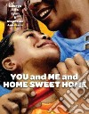You and Me and Home Sweet Home libro str