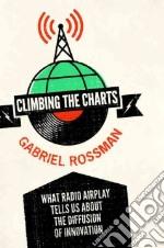 Climbing the Charts libro in lingua di Rossman
