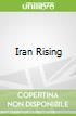 Iran Rising